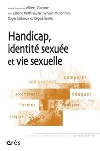 Albert Ciccone - Handicap, identité sexuée et vie sexuelle.