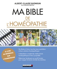 Télécharger l'ebook complet google books Ma Bible de l'homéopathie DJVU