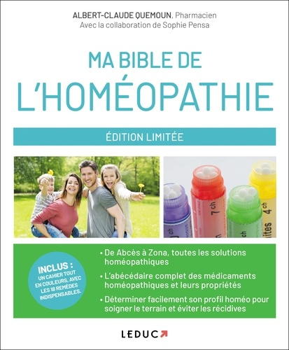 Albert-Claude Quemoun et Sophie Pensa - Ma bible de l'homéopathie.