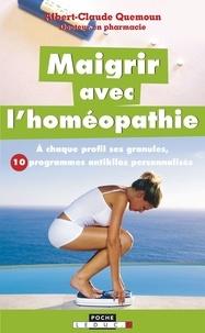 Albert-Claude Quemoun - Maigrir avec l'homéopathie.
