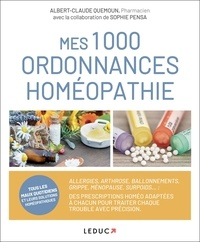 Albert-Claude Quemoun - Mes 1000 ordonnances homéopathie.