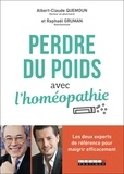 Albert-Claude Quemoun et Raphaël Gruman - Perdre du poids avec l'homéopathie.