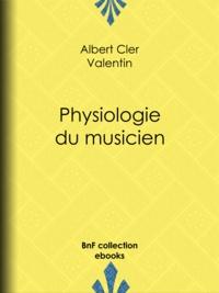 Albert Cler et Paul Gavarni - Physiologie du musicien.