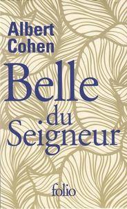 Albert Cohen - Belle du Seigneur.