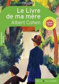 Albert Cohen - Le livre de ma mère.
