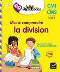 Albert Cohen et Jean Roullier - Mieux comprendre la division CM1-CM2 Cycle 3 - 9-11 ans.