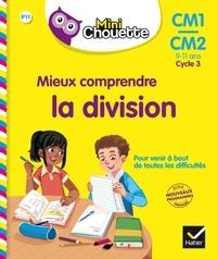Albert Cohen et Jean Roullier - Mini Chouette - Mieux comprendre la division CM1/CM2 9-11 ans.