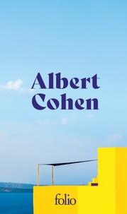 Albert Cohen - Solal - Mangeclous - Les valeureux.