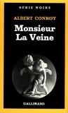 Albert Conroy - Monsieur La Veine.