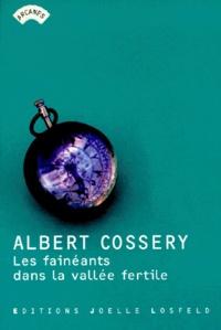 Albert Cossery - Les fainéants dans la vallée fertile.