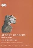 Albert Cossery - Mendiants et orgueilleux.