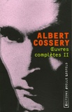 Albert Cossery - Oeuvres complètes - Tome 2.
