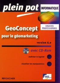Albert Da Silva Pires et Christine Daniaud-Galet - GeoConcept Version 6.0. 1 Cédérom