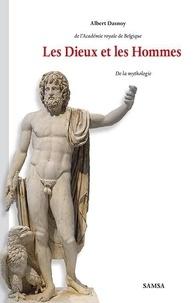 Albert Dasnoy - Les Dieux et les Hommes - de la mythologie.