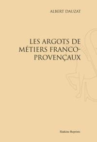 Blackclover.fr Les argots de métiers Franco-provençaux - Réimpression de l'édition de Paris, 1917 Image