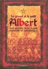 Albert De Groot - Le Grand et le Petit Albert.