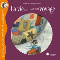 Albert de Pétigny et  Galou - La vie comme un voyage.