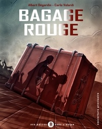 Albert Degardin - Bagage rouge T01.