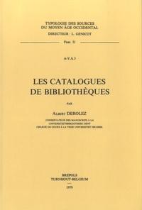 Albert Derolez - Les catalogues de bibliothèques.