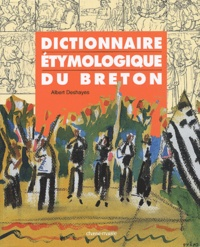 Albert Deshayes - Dictionnaire étymologique du breton.