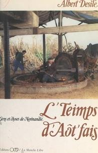 Albert Desile et  Collectif - L'teimps d'aôt'fais (1) - Gens et choses de Normandie.