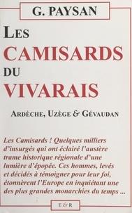 Albert Desmarest et Georges Paysan - Les Camisards du Vivarais - Ardèche, Uzège et Gévaudan.