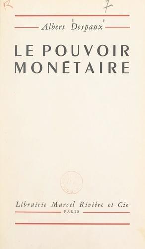 Le pouvoir monétaire