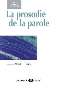 Albert Di Cristo - La prosodie de la parole.
