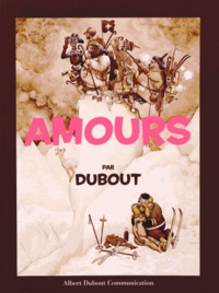 Albert Dubout - Amours.