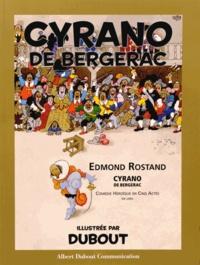 Albert Dubout - Cyrano de Bergerac d'Edmond Rostand - Comédie héroïque en cinq actes.