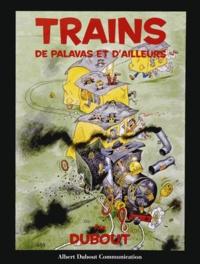 Albert Dubout - Trains de Palavas et d'ailleurs.