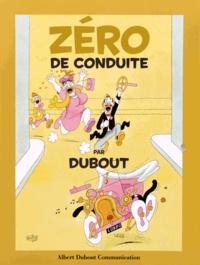 Albert Dubout - Zéro de conduite.