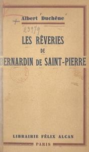 Albert Duchêne - Les rêveries de Bernadin de Saint-Pierre.