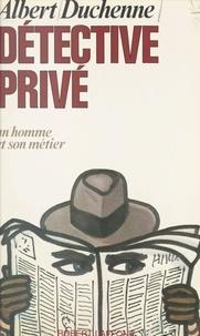 Albert Duchenne et Hortense Chabrier - Détective privé.