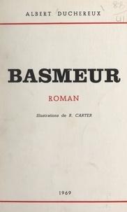 Albert Duchereux et R. Carter - Basmeur.