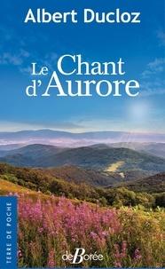 Albert Ducloz - Le chant d'Aurore.