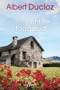 Albert Ducloz - Le Petit Fougaud.