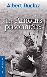 Deedr.fr Les Amours prisonnières Image