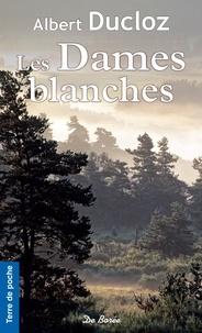Albert Ducloz - Les Dames blanches.