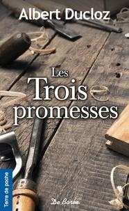 Albert Ducloz - Les trois promesses.