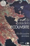 Albert Ducrocq et André Fontanel - À la découverte de la Terre - Une exposition de photographies spatiales réalisées par Kodak-Pathé.