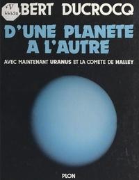 Albert Ducrocq et  Collectif - D'une planète à l'autre.