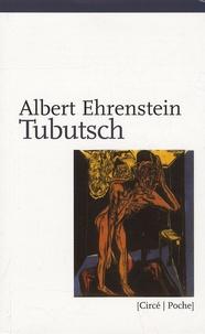 Albert Ehrenstein - Tubutsch.