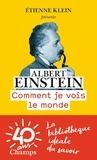 Albert Einstein - Comment je vois le monde.