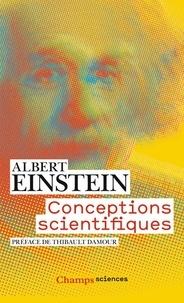 Albert Einstein - Conceptions scientifiques.