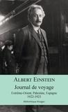 Albert Einstein - Journal de voyage - Extrême-Orient, Palestine, Espagne, 1922-1923.