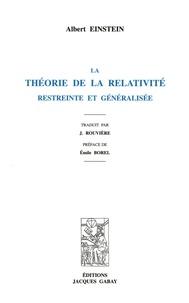 Albert Einstein - La théorie de la relativité restreinte et généralisée.