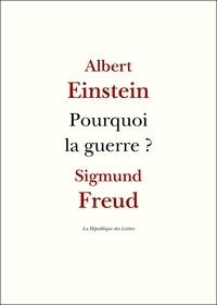 Albert Einstein et Sigmund Freud - Pourquoi la guerre ?.