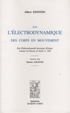 Albert Einstein - Sur l'électrodynamique des corps en mouvement.