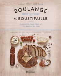 Boulange et Boustifaille - 75 recettes pour faire la fête autour du pain.pdf